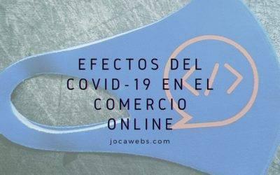Efectos del COVID-19 en el comercio online